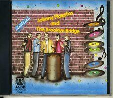 JOHNNY MAESTRO AND THE BROOKLYN BRIDGE - ACAPPELLA - CD  - BRAND NEW