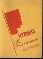 Ottmar Gerster ~ Hymnus auf den Chorgesang - für Gemischten Chor und Orgel