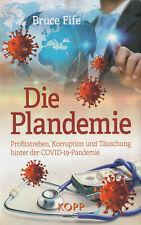 DIE PLANDEMIE - Bruce Fife BUCH - NEU