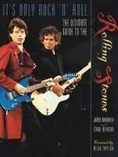It's Only Rock 'n Roll : The Ultimate Guide to the Rolling Stones by Carol Be...