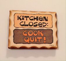 Kitchen Closed: Cook Quit! Magnet