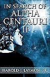 In Search of Alpha Centauri II
