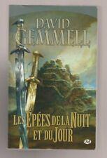 DAVID GEMMELL - LES EPEES DE LA NUIT ET DU JOUR