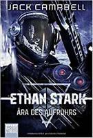 Ethan Stark - Ära des Aufruhrs von Jack Campbell (Taschenbuch)