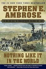 NOTHING LIKE IT IN THE WORLD by Stephen E Ambrose FREE SHIPPING paperback book