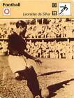 FICHE CARD: Leônidas da Silva Brazil Forward Attaquant Manager FOOTBALL 1970s