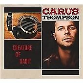 Carus Thompson - Creature Of Habit (2009)