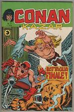 CONAN E KAZAR corno N.7 BATTAGLIA FINALE ! shanna the she-devil ka-zar 1975