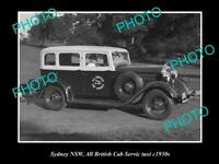OLD 8x6 HISTORICAL PHOTO OF SYDNEY NSW ALL BRITISH CAB SERVICE TAXI c1930s