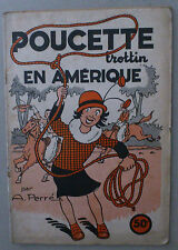 A. PERRÉ  ***  POUCETTE TROTTIN EN AMÉRIQUE  ***  EO 1950