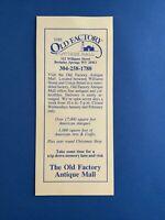 The Old Factory Antique Mall Berkeley Springs, WV..Vintage Brochure