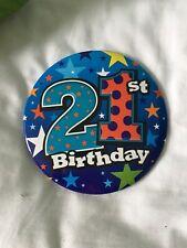 21st  Birthday Giant Badge.
