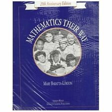 Mathematics Their Way, Grades K-2 : Sourcebook with Blackline Masters by Mary...