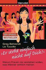 """""""Er steht einfach nicht auf dich!"""" von Greg Behrendt und Liz Tuccillo (2011,..."""