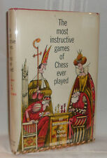 Irving Chernev THE MOST INSTRUCTIVE GAMES OF CHESS EVER PLAYED Hardcover in dj