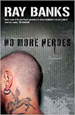 No More Heroes (Cal Innes Novels), New, Ray Banks Book