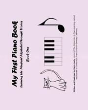 My First Piano Book : Learning the Musical Alphabet Through Stories Book One...