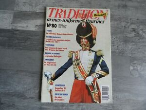 TRADITION MAGAZINE n° 80 ARMES BLANCHES / CASQUES / ARMES DE POING /
