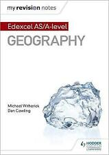 My Revision Notes: Edexcel AS/A-level Geography by Michael Witherick, Dan Cowling (Paperback, 2017)