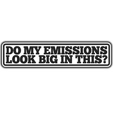DO MY EMISSIONS LOOK BIG IN THIS bumper sticker Volkswagen by oilcan