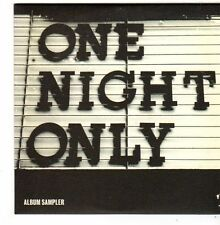 (FI736) One Night Only, 5 track album sampler - 2007 DJ CD