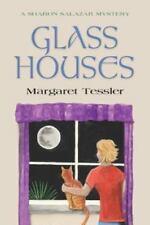 Glass Houses by Margaret Tessler (2015, Paperback)