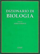 Dizionario di BIOLOGIA a cura di Aldo Fasolo UTET - COPERTINA RIGIDA, NUOVO
