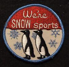 WE'RE SNOW SPORTS Penguins Vintage Ski Novelty Patch Souvenir Travel Humor Funny
