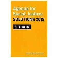 Agenda for Social Justice: Solutions 2012 by Justice 21 Committee of the...