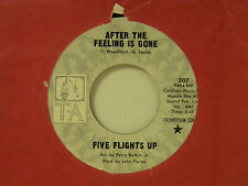 Five Flights Up 45 AFTER THE FEELING IS GONE / same song ~ TA VG++