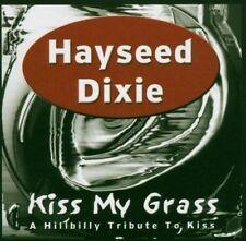 Kiss My Grass 5050693106324 by Hayseed Dixie CD