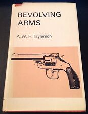 REVOLVING ARMS  BOOK A.W.F. TAYLERSON. REVOLVERS HAND GUNS PISTOLS 1967