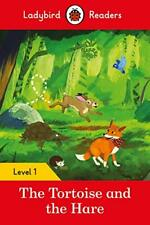 The Tortoise and the Hare - Ladybird Readers Level 1 by Ladybird Book The Fast
