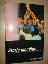LIBRO BOOK HISTORIAS MONDIALI LA COPPA DE MUNDO DE LA FÚTBOL DE 1930 AL 2002