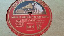DAME NELLIE MELBA DEPUIS LE JOUR OU JE ME SUIS DONNEE HMV DB354