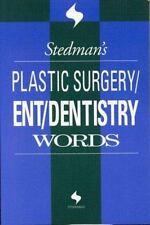 Stedman's Plastic Surgery/Ent/Dentistry Words (Stedman's Word Books)
