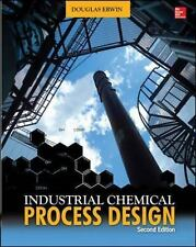 Industrial Chemical Process Design, 2nd Edition, , .,, Erwin, Douglas, Very Good