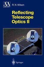 Reflecting Telescope Optics II: Manufacture, Testing, Alignment, Modern Techn...