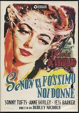Se non ci fossimo noi donne (1943) DVD