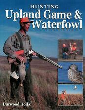 HUNTING UPLAND BIRDS SMALL GAME & WATERFOWL Pheasants Wild Turkey Ducks Rabbit +