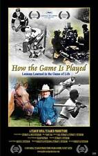 HOW THE GAME IS PLAYED: LESSONS LEARNED IN THE GAME OF LIFE Movie POSTER 27x40