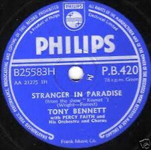 TONY BENNETT 78 STRANGER IN PARADISE /TAKE ME BACK AGAIN UK #1 PHILIPS PB 420 E-