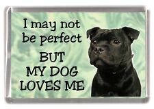 "Staffordshire Bull Terrier Fridge Magnet No2. ""I may not be perfect"" - Starprint"