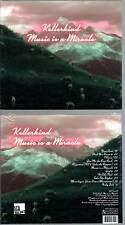 """KELLERKIND """"Music Is A Miracle"""" (CD Digipack) 2013 NEUF"""