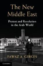 The New Middle East : Protest and Revolution in the Arab World (2013, Paperback)