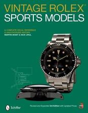 Vintage Rolex Sports Models: A Complete Visual Reference & Unauthorized Histo...