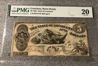 1862 Obsolete $5 State of Louisiana Baton Rouge PMG 20