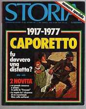 storia illustrata - numero speciale  ottobre 1977 - 1917-1977 Caporetto