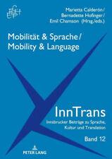Mobilität & Sprache / Mobility & Language|Gebundenes Buch|Deutsch
