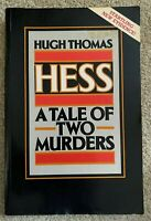 Hess, A Tale Of Two Murders, Hugh Thomas, Paperback Book